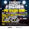 『SOMECITY NAGANO -PRE SEASON GAME-』に出ます